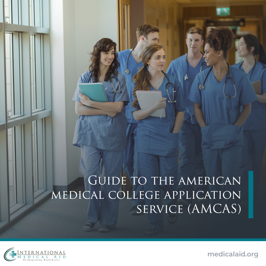 Applying to Medical School with AMCAS   International